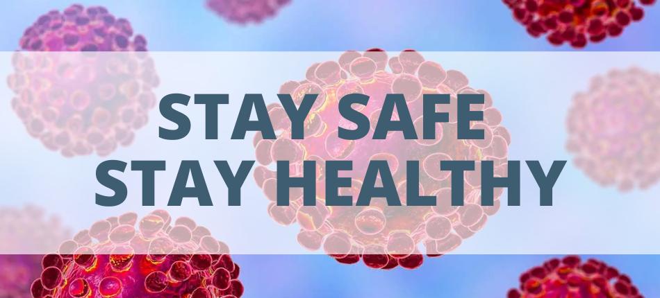 Corona virus update - stay healthy